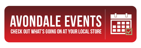 Avondale Events - See What's Going On at Your Local Store