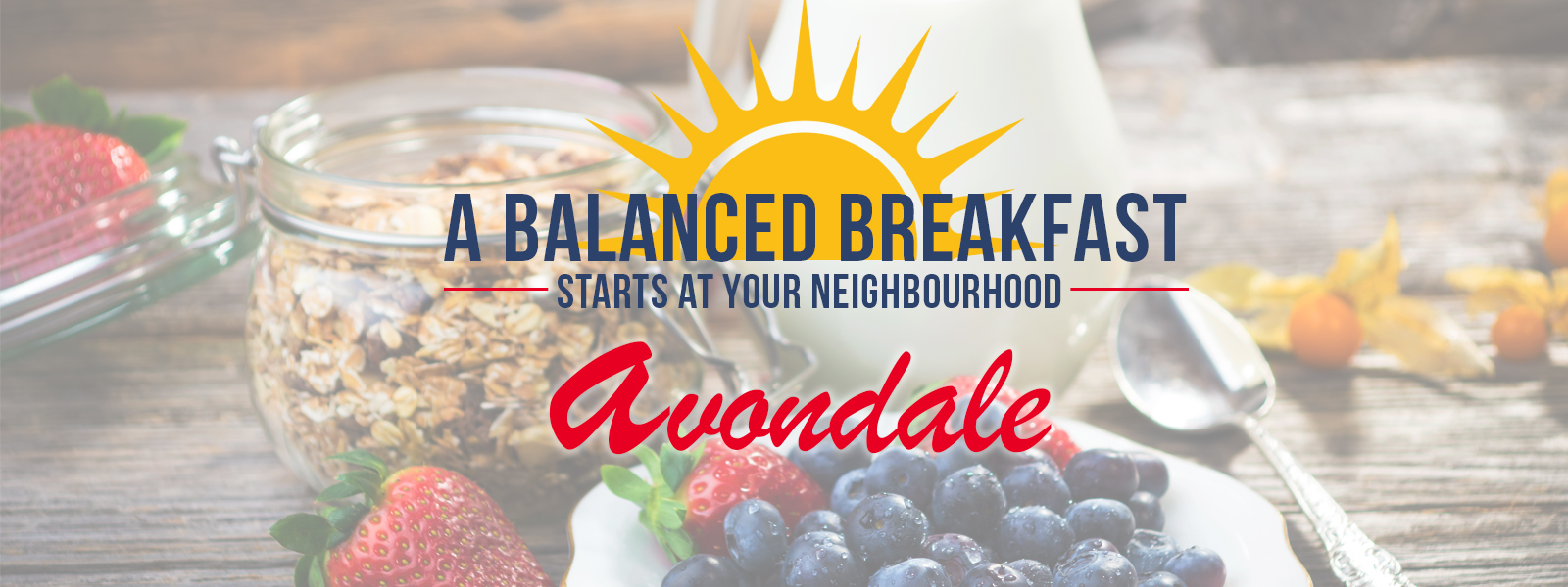 A balanced breakfast starts at your neighbourhood Avondale