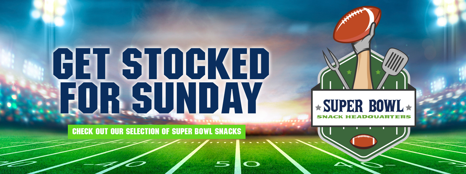 Avondale Food Stores - Your Super Bowl Snack Headquarters